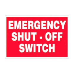 Emergency Shut-Off Switch Aluminum Sign - 12 inch x 8 inch